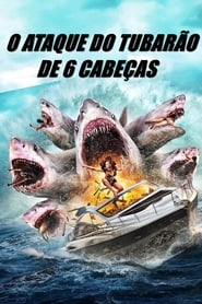 El ataque del tiburón de seis cabezas Online (2018) Completa en Español Latino