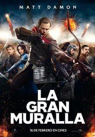 La gran muralla Online (2016) Completa en Español Latino
