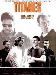 Titanes hicieron historia Online (2000) Completa en Español Latino