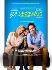 Ya veremos Online (2018) Completa en Español Latino
