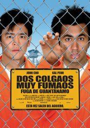 Dos colgaos muy fumaos 2: Fuga de Guantánamo Online (2008) completa en español latino