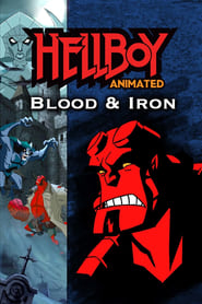 Hellboy Animated: Blood and Iron Online (2007) completa en español latino