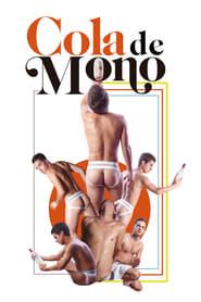 Cola de Mono Online (2019) Completa en Español Latino
