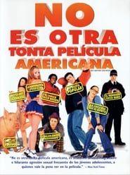 No es otra tonta película americana Online (2001) Completa en Español Latino