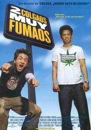 Dos colgaos muy fumaos Online (2004) completa en español latino