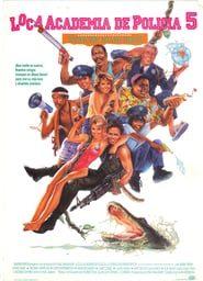 Loca academia de policía 5 Online (1988) Completa en Español Latino