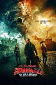 Sharknado: El último Ya era hora Online (2018) Completa en Español Latino