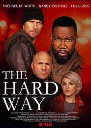 The Hard Way Online (2019) Completa en Español Latino