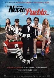 Como novio de pueblo Online (2019) Completa en Español Latino