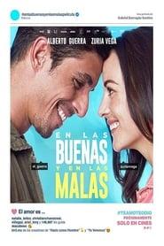 En las buenas y en las malas Online (2019) Completa en Español Latino