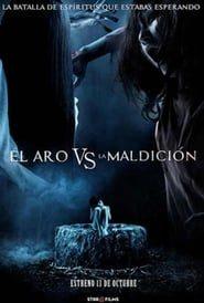 El Aro vs. La Maldición: La Batalla de los Espíritus Online (2016) Completa en Español Latino
