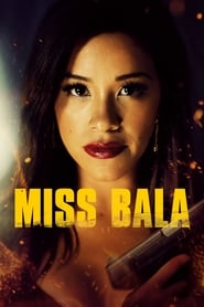 Miss Bala Online (2019) Completa en Español Latino