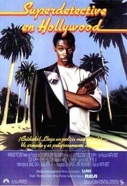 Superdetective en Hollywood Online (1984) Completa en Español Latino