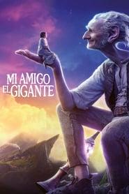 Mi amigo el gigante Online (2016) Completa en Español Latino