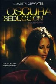 Oscura Seducción Online (2010) Completa en Español Latino