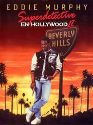 Superdetective en Hollywood 2 Online (1987) Completa en Español Latino