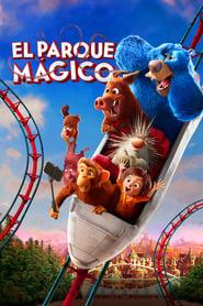 El parque mágico Online (2019) Completa en Español Latino