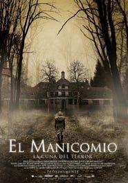 El manicomio – La cuna del terror Online (2018) Completa en Español Latino