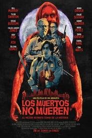 Los muertos no mueren Online (2019) Completa en Español Latino
