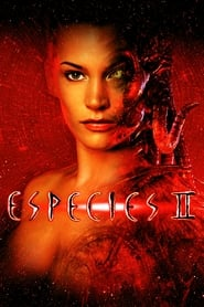 Especie mortal 2 Online (1998) Completa en Español Latino