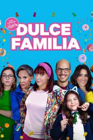 Dulce Famalia Online (2019) Completa en Español Latino
