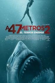 Terror a 47 metros 2  Online (2019) Completa en Español Latino