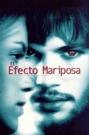 El efecto mariposa Online (2004) Completa en Español Latino