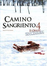 Camino sangriento 4 Online (2011) Completa en Español Latino