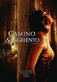 Camino sangriento 3 Online (2009) Completa en Español Latino