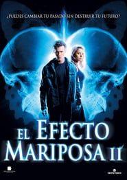 El efecto mariposa 2 Online (2006) Completa en Español Latino