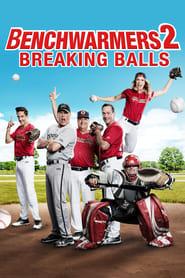 Benchwarmers 2: Breaking Balls  Online (2019) Completa en Español Latino