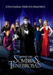 Sombras tenebrosas Online Completa en Español Latino