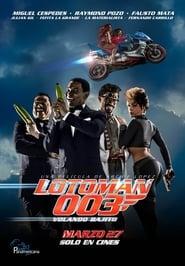 Lotoman 003 Online (2014) Completa en Español Latino