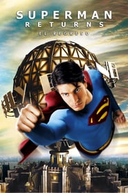 Superman regresa Online (2006) Completa en Español Latino