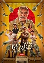 Mentada de Padre Online (2019) Completa en Español Latino