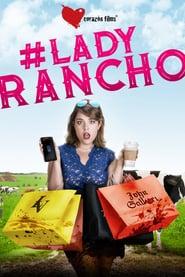 Lady Rancho Online (2019) Completa en Español Latino