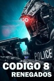 Código 8 Online (2019) Completa en Español Latino