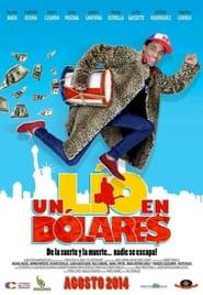 Un lío en dólares Online (2014) Completa en Español Latino