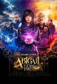 Abigail y la ciudad perdida Online (2019) Completa en Español Latino