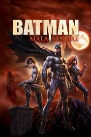 Batman: Mala sangre Online (2016) Completa en Español Latino