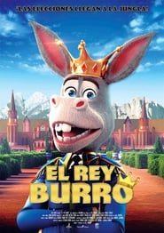 El rey Burro online (2018) Completa en Español Latino