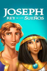 José: El Rey de los Sueños: Online Completa en Español Latino