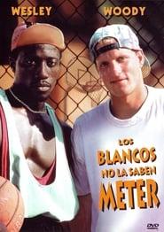 Los blancos no la saben meter Online (1992) Completa en Español Latino