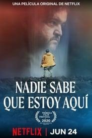 Nadie sabe que estoy aquí Online (2020) Completa en Español Latino