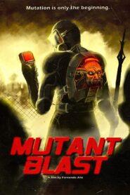 Mutant Blast Online (2018) Completa en Español Latino