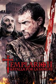 Templario 2: Batalla por la sangre Online (2014) Completa en Español Latino