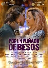 Por un puñado de besos Online (2014) Completa en Español Latino
