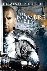 En el nombre del rey 3: La última misión Online (2014) Completa en Español Latino