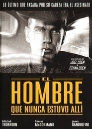 El hombre que nunca estuvo allí Online (2001) Completa en Español Latino