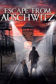 The Escape from Auschwitz Online (2020) Completa en Español Latino